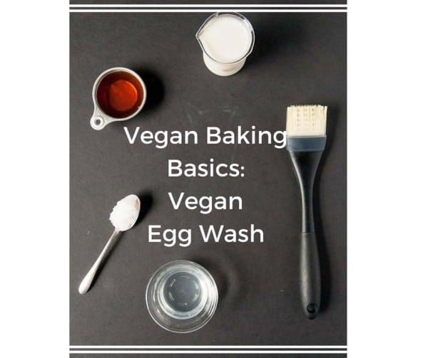 Vegan Egg Wash substitute